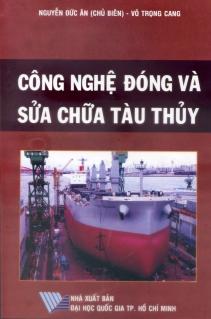 Công nghệ đóng và sửa chữa tàu thủy