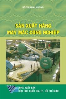 Sản xuất hàng may mặc công nghiệp